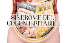 Colon irritabile: sindrome, sintomi, dieta e rimedi più efficaci
